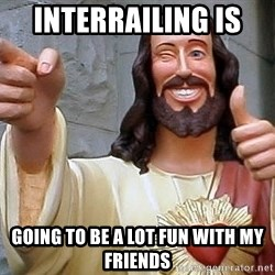 Hippie Jesus - interrailing is  going to be a lot fun with my friends