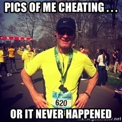 MikeRossiCheat - PICS OF ME CHEATING . . . OR IT NEVER HAPPENED