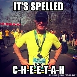 MikeRossiCheat - It's spelled c-h-e-e-t-a-h