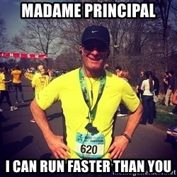 MikeRossiCheat - MADAME PRINCIPAL I can run faster than you