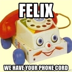 Sinister Phone - Felix we have your phone cord