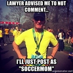 """MikeRossiCheat - Lawyer advised me to not comment... I'll just post as """"soccermom"""""""