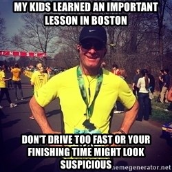MikeRossiCheat - My kids learned an important lesson in Boston Don't drive too fast or your finishing time might look suspicious
