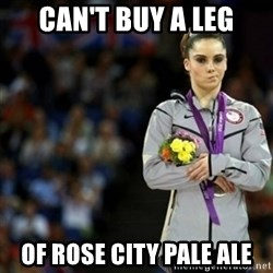 unimpressed McKayla Maroney 2 - Can't buy a leg of Rose City Pale Ale