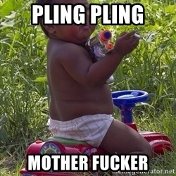 Swagger Baby - Pling Pling Mother fucker