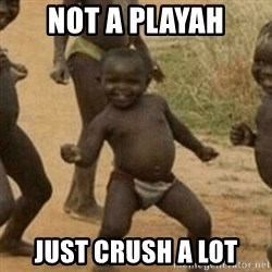 Little Black Kid - Not a Playah Just crush a lot