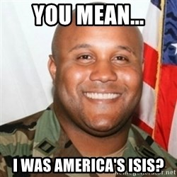 Christopher Dorner - You Mean... I was America's Isis?