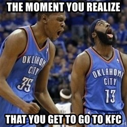 Kd & James Harden - the moment you realize that you get to go to KFC