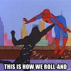 crotch punch spiderman -  This is how we ROLL-AND