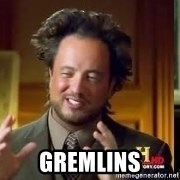 Therefore Aliens -  Gremlins