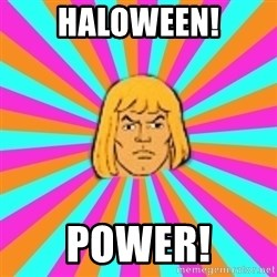 He-Man - Haloween! Power!