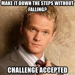 BARNEYxSTINSON - Make it down the steps without falling? Challenge Accepted