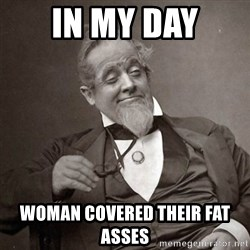1889 [10] guy - in my day woman covered their fat asses