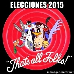 that's all folks - Elecciones 2015