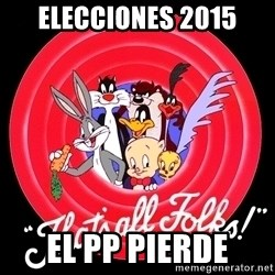 that's all folks - Elecciones 2015 El PP pierde