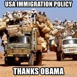 BandWagon - usa immigration policy thanks obama