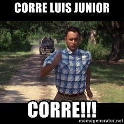 run forest - CORRE LUIS JUNIOR CORRE!!!