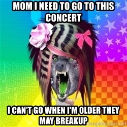 Insanity Scene Wolf - mom I need to go to this concert I can't go when I'm older they may breakup