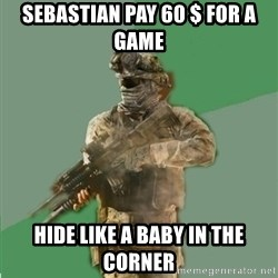 philosoraptor call of duty - SEBASTIAN PAY 60 $ FOR A GAME HIDE LIKE A BABY IN THE CORNER