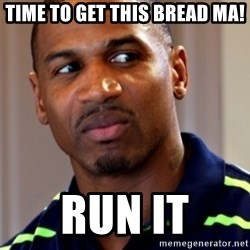 Stevie j - Time to Get this Bread Ma! Run It