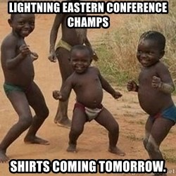 Dancing african boy - Lightning Eastern Conference Champs shirts coming tomorrow.