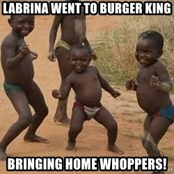 Dancing african boy - LaBrina Went to Burger King Bringing Home Whoppers!