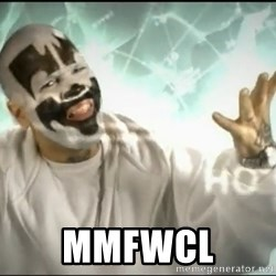 Insane Clown Posse -  MMFWCL