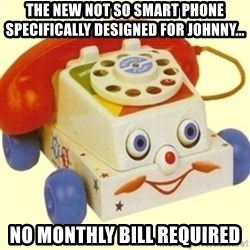 Sinister Phone - the new not so smart phone specifically designed for Johnny... no monthly bill required