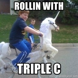 unicorn - Rollin with Triple C