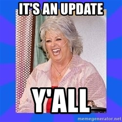 Paula Deen - It's an update Y'all
