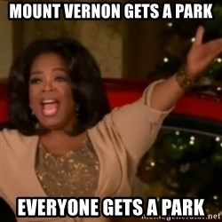 The Giving Oprah - Mount Vernon Gets a Park EVERYONE GETS A PARK