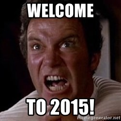 Khan - WELCOME TO 2015!