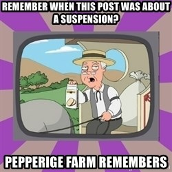 Pepperidge Farm Remembers FG - Remember when this post was about a suspension? pepperige farm remembers