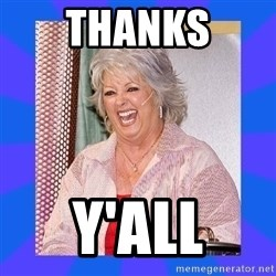 Paula Deen - THANKS Y'ALL