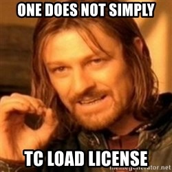 ODN - One does not simply TC Load License
