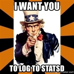 Uncle sam wants you! - I WAnt you to log to statsd