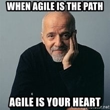 Paulo Coelho - When agile is the path Agile is your heart