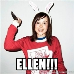 Crazy Girlfriend Ellen -  ELLEN!!!