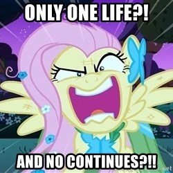 angry-fluttershy - Only one life?! And no continues?!!