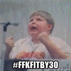 The Fotographing Fat Kid  -  #FFKFITBY30