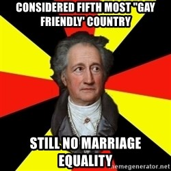 Germany pls - considered fifth most ''gay friendly' country still no marriage equality