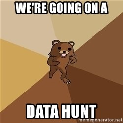 Pedo Bear From Beyond - We're going on a Data hunt