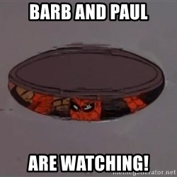 Spiderman in Sewer - Barb and Paul are Watching!