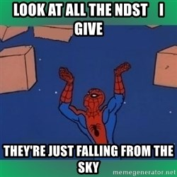 60's spiderman - Look at all the ndst    i give they're just falling from the sky