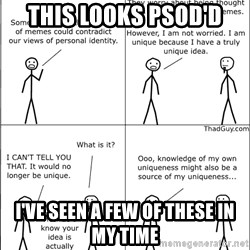 Memes - This looks psod'd  I've seen a few of these in my time