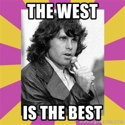 Jim Morrison - The WEST IS THE BEST