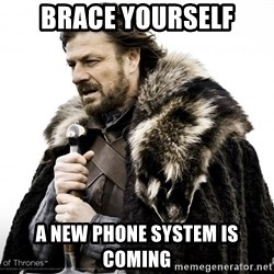 Game of thrones sean bean - Brace yourself a new phone system is coming