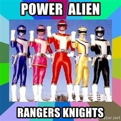 power rangers - power  alien rangers knights