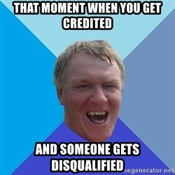 YAAZZ - that moment when you get credited and someone gets disqualified