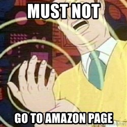 must not fap - must not go to amazon page